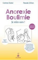 Anorexie Boulimie. Je m'en sors!